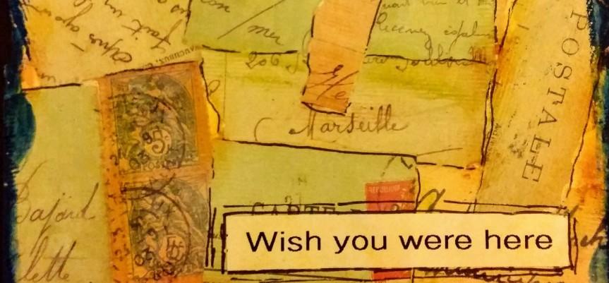 Card: Wish you werehere
