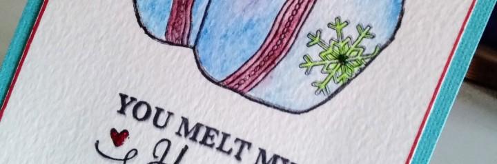 Card: You melt myheart